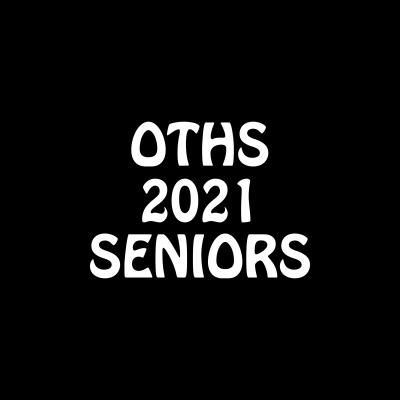 OTHS Senior 2021